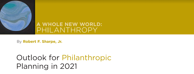 A WHOLE NEW WORLD: PHILANTHROPY
